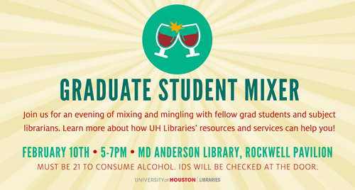 All UH grad students are invited to the Grad Student Mixer.