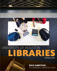 UH Libraries Spring 2016 Newsletter