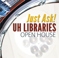 UH Libraries Open House