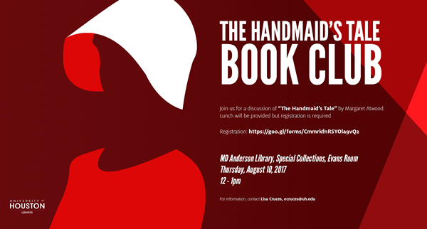 "Join us on August 10 for a discussion of ""The Handmaid's Tale."""