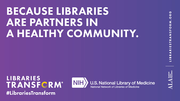 Because libraries are partners in a healthy community