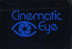 "promotional material for ""Cinematic Eye"" class / program"
