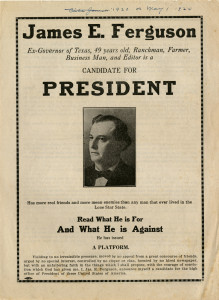 James E. Ferguson presidential candidate broadside, from the C.E. Texana Collection