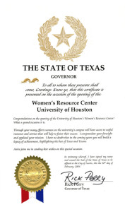 certificate from the Governor of Texas, commemorating the opening of the Women's Resource Center at the University of Houston