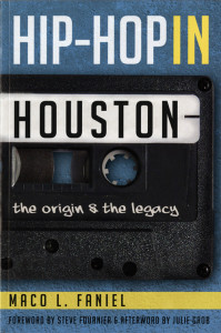 cover of Hip-Hop in Houston, courtesy of History Press