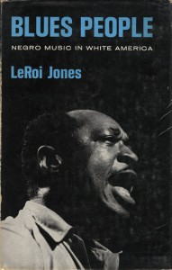 Cover of Blues People by LeRoi Jones (Amiri Baraka)