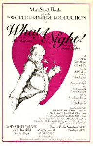 poster from the world premiere production of What a Night!