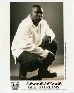 "HAWK's brother, Fat Pat, pictured in a ""Ghetto Dreams"" promotional photograph"