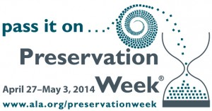 Celebrate Preservation Week, presented by the American Library Association