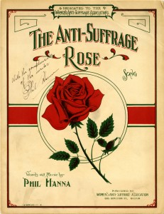 "The Anti-Suffrage Rose, ""Inscribed on the cover in a beautiful hand by Hanna. Dedicated to the Women's Anti-Suffrage Association."""
