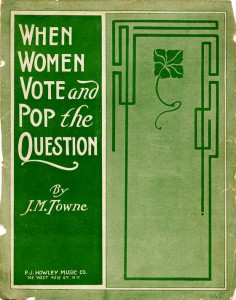 "cover of ""When Women Vote and Pop the Question,"" available for study in the University of Houston Special Collections Reading Room"