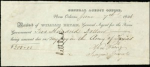 "$200 pay certificate for Alexander Wray Ewing (June 7, 1836), for ""my pay in the Army of Texas."" Ewing served as surgeon general of the Texas army and, two months prior, had treated Sam Houston at the battle of San Jacinto."