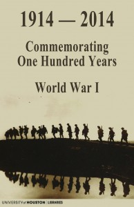 1914 - 2014: Commemorating One Hundred Years - World War I