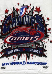 The WNBA debuted in 1997 and the Houston Comets would go on to win the first of three straight championships. (Houston Comets Memorabilia Collection)