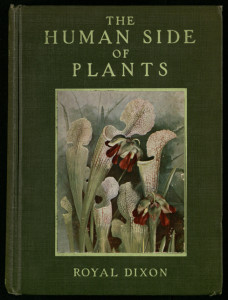 cover of The Human Side of Plants by Royal Dixon (1914)