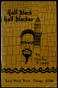 Half Black, Half Blacker by Sterling Plumpp (Zine Fest Houston Records)