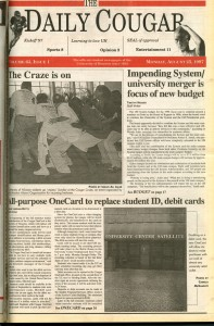"""The Daily Cougar welcomed students back with news of a new """"OneCard"""" allowing students """"to make purchases without cash at almost any university retail outlet."""""""